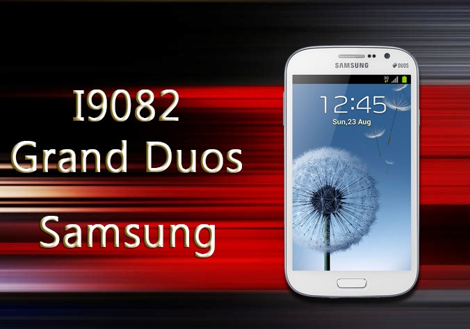 Samsung I9082 Galaxy Grand Duos